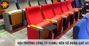Thiết kế hội trường công ty 350m2 nên sử dụng ghế gì?