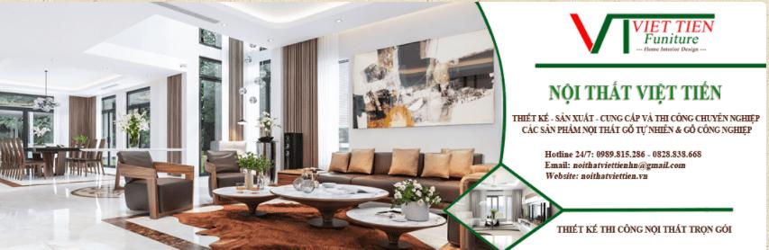 Nội thất Việt Tiến - Làm mới cho không gian nội thất nhà bạn