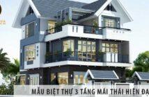 Các mẫu biệt thự 3 tầng mái thái hiện đại - Việt Architect Group